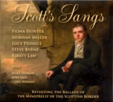 Fiona Hunter, Siobhan Miller, Lucy Pringle, Steve Byrne, Kirsty Law: Scott's Sangs (ScottLore SL01-MSB)