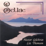 Hector Gilchrist and Liz Thomson: Selkie (WildGoose WGS257CD)