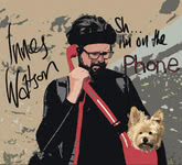 Innes Watson: Sh… I'm on the Phone (ISLE ISLE07CD)