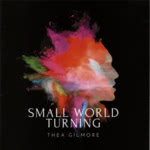 Thea Gilmore: Small World Turning (Shameless SHAME19001)