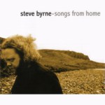 Steve Byrne: Songs from Home (Greentrax CDTRAX 275)
