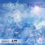 Songs from Inspire!