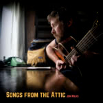 Jon Wilks: Songs from the Attic (private issue)