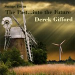 Derek Gifford: Songs from the Past … into the Future (WildGoose WGS412CD)
