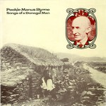 Packie Manus Byrne: Songs of a Donegal Man (Topic 12TS257)
