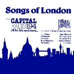 Songs of London (Capital Radio HALC 3)