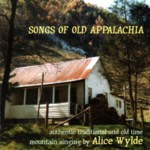 Alice Wylde: Songs of Old Appalachia Hand (WildGoose WGS394CD)