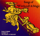 Songs of Witchcraft and Magic (WildGoose WGS341CD)