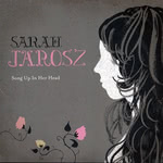 Sarah Jarosz: Song Up in Her Head (Sugar Hill SUG-CD-4049)