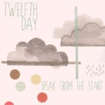 Twelfth Day: Speak from the Start (Orange Feather OFR002)