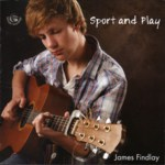 James Findlay: Sport and Play (Fellside FECD238)