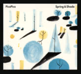 PicaPica: Spring & Shade (Rough Trade RTRADCD875)