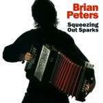 Brian Peters: Squeezing Out Sparks (Pugwash PUG CD 001)