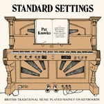Pat Knowles: Standard Settings (Fellside FE024)