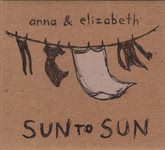 Anna & Elizabeth: Sun to Sun (private issue)