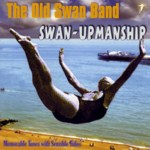 The Old Swan Band: Swan-Upmanship (WildGoose WGS320CD)