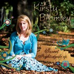 Kirsty Bromley: Sweet Nightingale (private issue)