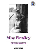 May Bradley: Sweet Swansea (Musical Traditions MTCD349)