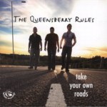 The Queensberry Rules: Take Your Own Roads (Fellside FECD227)