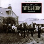 Isla St Clair: Tatties & Herrin': The Land (Greentrax CDTRAX145)