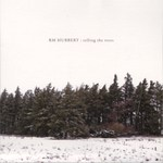 RM Hubbert: Telling the Trees (Chemical Underground CHEM238CD)