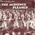 Various Artists: The Audience Pleased (Oberlin College Folk Music Club OCF-42-756)