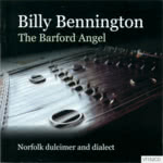 Billy Bennington: The Barford Angel (Veteran VT152CD)