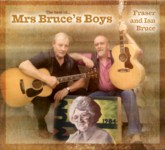 Fraser and Ian Bruce: The Best of… Mrs Bruce's Boys (Greentrax CDTRAX 385)