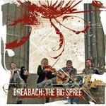 Breabach: The Big Spree (Vertical VERTCD 081)