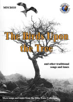The Birds Upon the Tree (Musical Traditions MTCD333)