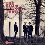 The Black Country Three: The Black Country Three (Transatlantic TRA 140)