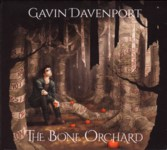 Gavin Davenport: The Bone Orchard (Haystack Traditions HAYCD004)