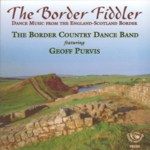 Geoff Purvis: The Border Fiddler (Fellside FECD3)