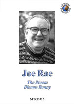 Joe Rae: The Broom Blooms Bonny (Musical Traditions MTCD313)