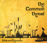 Mills and Chimneys: The Common Thread (Hairpin)