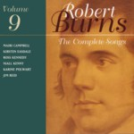 The Complete Songs of Robert Burns Volume 9 (Linn CKD 156)