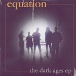 Equation: The Dark Ages (I-Scream EQEP001)