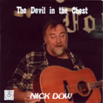 Nick Dow: The Devil in the Chest (Old House OHM 808)