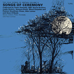 Songs of Ceremony (Topic 12T197)