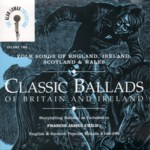 Classic Ballads  of Britain and Ireland Volume 2 (Rounder 11661-1776-2)
