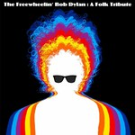 The Freewheelin' Bob Dylan: A Folk Tribute (Delphonic DELPH010)