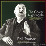 Phil Tanner: The Gower Nightingale (Veteran VT145CD)