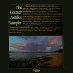 The Greater Antilles Sampler (Antilles AX 7000)