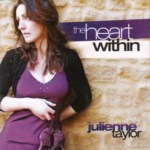 Julienne Taylor: The Heart Within (Evolution EVSA142S)