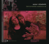 Anna & Elizabeth: The Invisible Comes to Us (Smithsonian Folkways SFW40229)