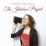 Linde Nijland: The Jukebox Project (Linden Tree CD 286)