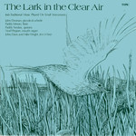 The Lark in the Clear Air (Topic 12TS230)