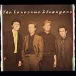 The Lonesome Strangers: The Lonesome Strangers (Special Delivery SPD 1023)