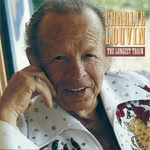 Charlie Louvin: The Longest Train (Munich WMCD 1056)
