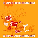 Eavesdropper: The March Hare (Greenwich Village GVR 220)
